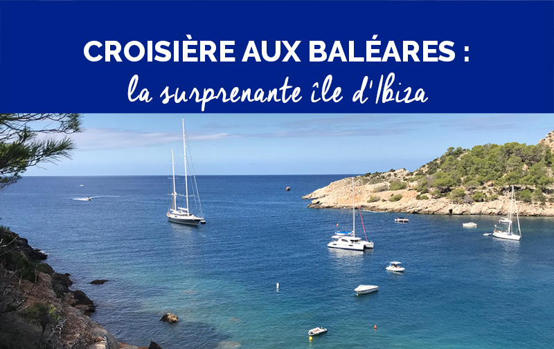 Naviguer à Ibiza : idée d'itinéraire de croisière