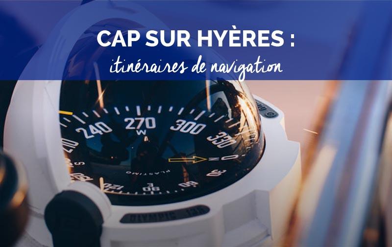 Itinéraires de navigation depuis Hyères